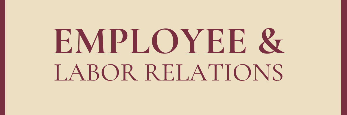 Employee & Labor Relations